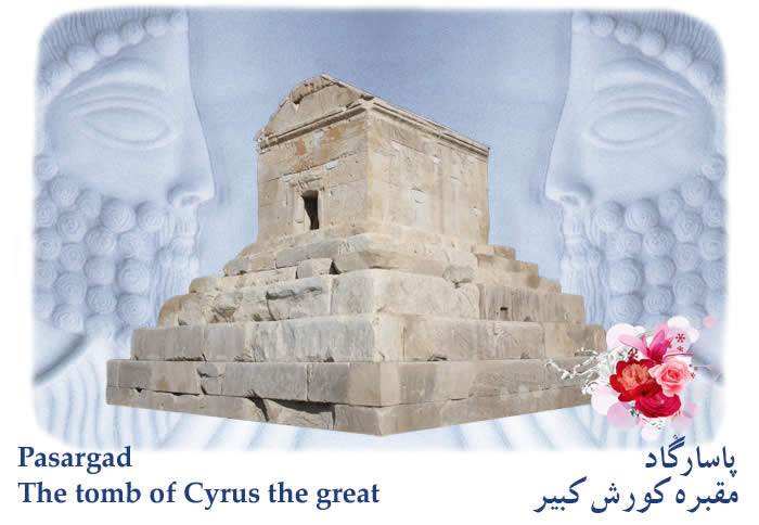 Pasargad - The tomb of Cyrus the great